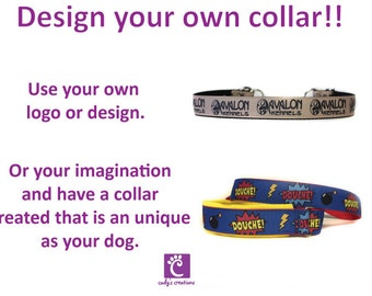 Custom Design Dog Collar - Design your Own, Logo Dog Collar