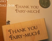 P54 Thank you Fairy Much rubber stamp
