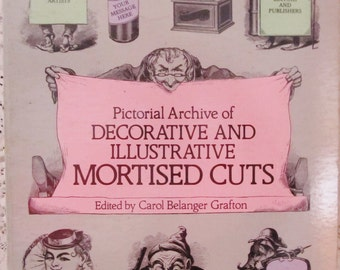 Pictorial Archive Of Decorative And Illustrative Mortised Cuts, 551 Designs  by Dover Publications Inc, Edited By Carol Belanger Grafton