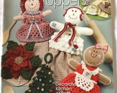 Crochet Towel Toppers, Ultimate Towel Toppers, Christmas, Seasonal and Everyday Towel Topper Patterns to Crochet