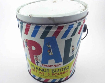 Vintage Metal 5 lb Pal Peanut Butter Pail Advertising Tin