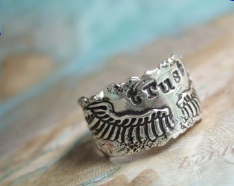 Rustic Jewelry Rustic Ring, Rustic Wings Ring TRUST, in Rustic Reclaimed Fine Silver, Rustic Jewelry Ring Size 4 5 6 7 8 9 10 11 12 13 14 15