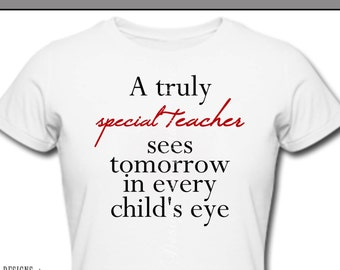 Iron On ~ A Truly Special Teacher ~ Printable Digital Download for Iron on Transfer for T-Shirt, tote, fabric ~ School, Teacher Appreciation