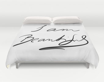 I Am Beautiful Duvet Cover, Made to Order, Text Bedding, Black White Decorative Bedding, Love Comforter Cover, Self-esteem Bedding, Love
