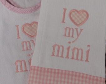 I love My Mimi Baby Bib and Burp Cloth