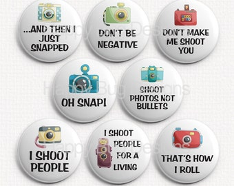 """Photographer Camera Sayings Quotes 1"""" Magnets for Magnetic Jewelry or use as Refrigerator Magnets"""