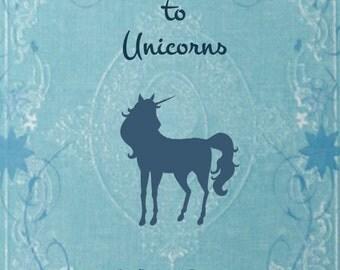 Field Guide to Unicorns, the book!
