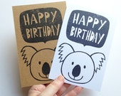 happy birthday greeting card. koala hand printed note card. australian animal illustrated. handmade stationery. choose option
