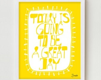 "Inspirational Print / Typography Poster ""GREAT DAY""  Yellow 11x14 Happy Typography, Inspirational, Motivational Art Saying"