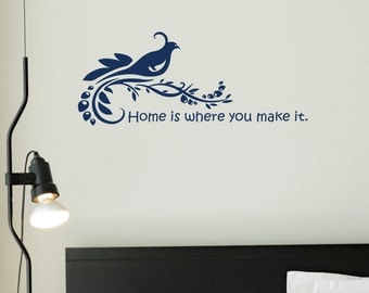Home is where you make it - Typography Wording Decals