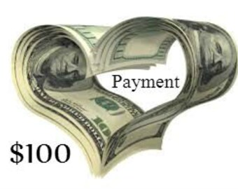 PAYMENT PLAN One Hundred Dollar PAYMENT