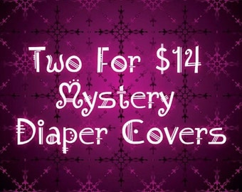 Two for 14 dollars Mystery Print Polyester PUL Diaper Covers