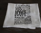 Shabby Chic, Cottage, Farmhouse, Flour sack, Tea Towel (coffee talk)