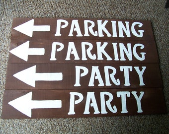 Parking signs, w/stakes, Party signs, Rustic Signs, beach signs,wedding decor, country wedding, bridal shower signs, ceremony signs parking