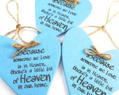 Because someone we love  is in HEAVEN - Wood Signs  Set of (3)  3X3 sky blue