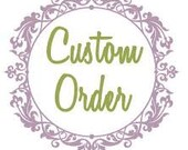 Melissa Custom Order