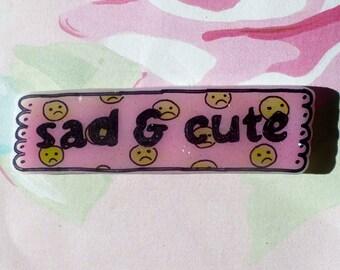 Sad and cute Brooch, sad but rad, Pin, smiley face, frowny face, 90's pin, nirvana, rad, sad pin, sassy, punk
