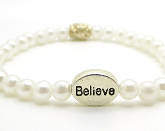 Believe bracelet for belief in yourself and the world around you stretch bracelet faux pearls