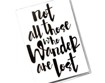 PASSPORT COVER - Not All Those Who Wander Are Lost. Passport Holder, Passport Case, Travel Gift Idea, Wanderlust, Travel Quote, Graduation