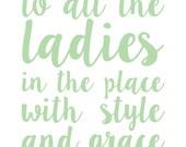 Biggie Style & Grace Print