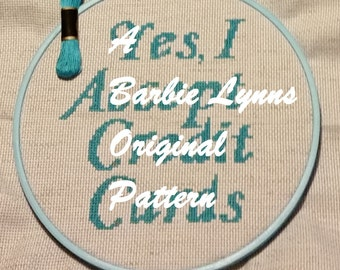 Yes, I Accept Credit Cards craft/art show sign - Counted Cross Stitch PATTERN - pattern only instant digital download tabletop