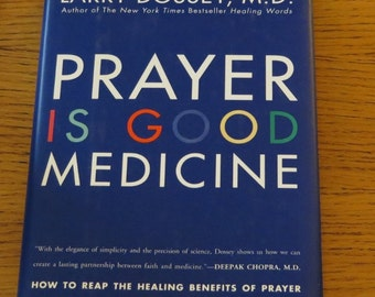 Book - Prayer is Good Medicine -  Reap the Healing Benefits of Prayer - Hard Cover - Dust Cover