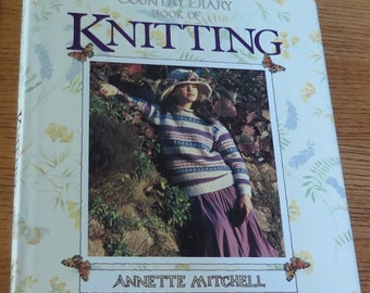 Book - The Country Diary Book of Knitting - Seasonal Patterns - Knit Toys -Patterns for Children - Books