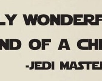 Truely wonderful Yoda Quote