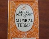 The Little Dictionary of MusicalTerms Vintage Books Music Guide Book YourFineHouse ShipsInternationally HelenLKaufmann