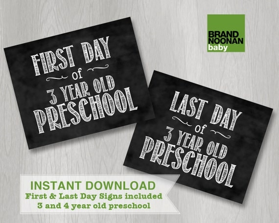 First day of 3 and 4 year old preschool sign: INSTANT DOWNLOAD