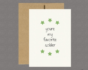 Favorite Soldier - Military Greeting Card, Deployment Card, Patriotic Card, Care Package, Army, Soldier