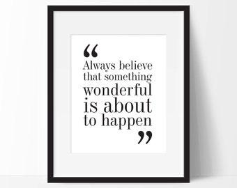 Always believe. Typography Wall Art Print. 8x10 on A4 Archival Matte Paper