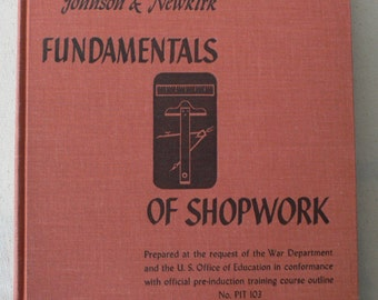 vintage book, Fundamentals of Shopwork, 1943, from Diz Has Neat Stuff