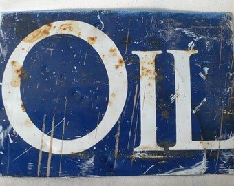 """vintage signage, """"OIL"""", rustic, country decor, shabby chic, garden decor, from Diz Has Neat Stuff"""