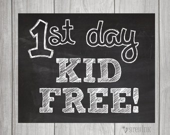 First Day Kid Free - First Day of School signs for MOM! (2 Signs Included)