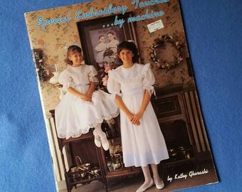 Special Embroidery Touches by Machine - vintage pattern book by Kathy Ghorashi, 1989