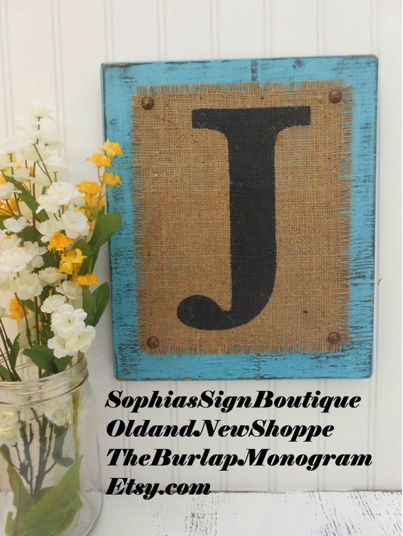 Aqua BURLAP,  monogram letter, J, rustic style burlap sign, letter j or other initial available, Rustic Blue Burlap Monogram, Wedding Burlap