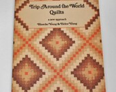 Trip Around the World Quilts a new approach by Blanche Young and Helen Young Used Book