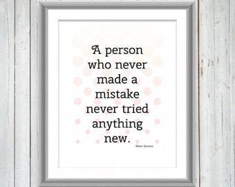 Albert Einstein Quote, Inspirational Motivational Typography Art Print, Wall Decor, College Dorm Decor, Student Gift Ideas, 3 Sizes