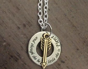 And Though She Be But Little She Is Fierce, Necklace, Arrow,  Small,  Boho Pendant