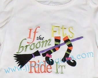Instant Download - Halloween Designs Witch Design Halloween Embroidery - If the Broom Fits Ride It  4x4, 5x7, 6x10 hoop sizes
