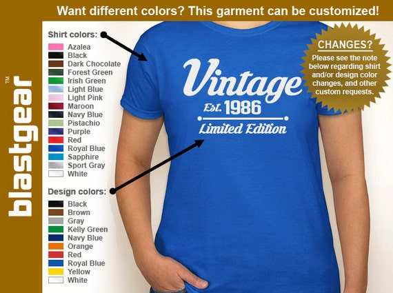 Vintage Est. 1986 (or any year) Limited Edition 30th Birthday womens T-shirt — Any color/Any size - Adult S, M, L, XL, 2XL, 3XL