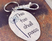 This Too Shall Pass Vintage Spoon Keychain, Quote Keychain,Inspirational Jewelry for Women, Gift for Friend, Coworker, Gift of Encouragement
