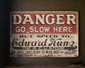 Vintage Sign / 1920's / Original Wooden Danger Roadside Highway Advertisement Sign / Edward Kunz Grocery / Wesley, Iowa