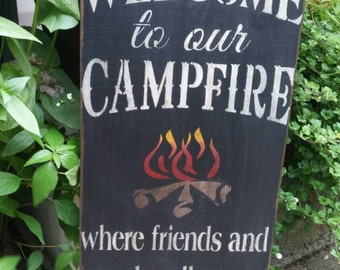 Welcome to our Campfire sign Toasted Marshmallows and Friends