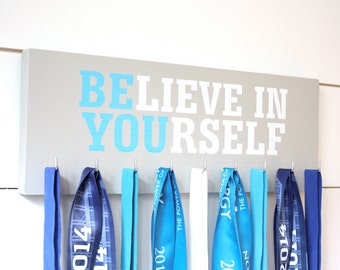 Medal Holder - Believe in Yourself - Medium - Motivational Quote - Inspirational