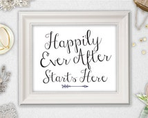 Printable Happily Ever After Starts Here Sign INSTANT DOWNLOAD // 8x10 // Wedding Sign // DIY