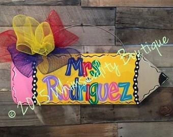 Pencil Door Hanger, Teacher Gift, Teacher Sign, teacher door hanger, teacher