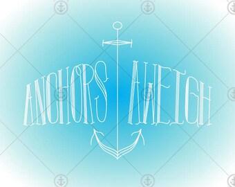 Anchors Aweigh 8x10 Print