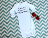 I Am My Grandma's Whole Heart Baby Gown